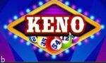 از آموزش بازی جذاب Keno کنو تا ترفندهای 50 میلیونی کازینویی 100%