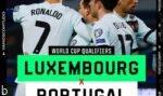 فرم پیش بینی بازی ملی پرتغال و لوکزامبورگ مقدماتی جام جهانی 2022