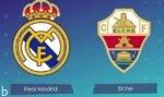 فرم پیش بینی بازی رئال مادرید و الچه لالیگا اسپانیا